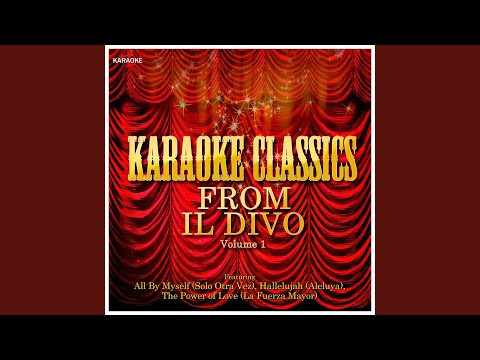 All by myself in the style of il divo karaoke version youtube - Il divo all by myself ...
