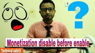Monetization disabled before Enable | 2018 |