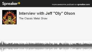 """CMS HIGHLIGHT – Interview with Jeff """"Oly"""" Olson – 4/28/13"""