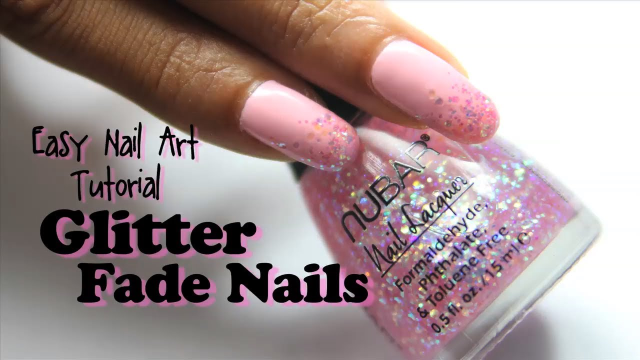 Easy Glitter Fade Nail Art Tutorial Youtube