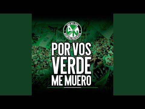 Por Vos Verde Me Muero