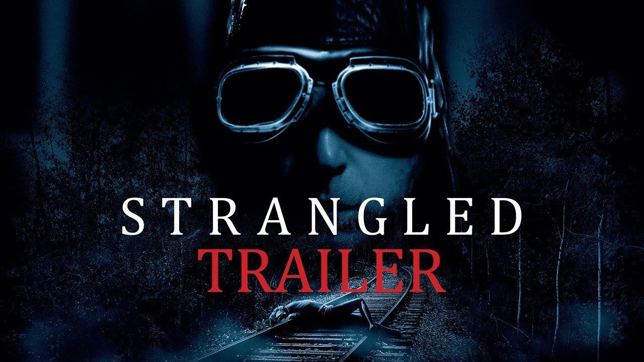 Download STRANGLED Original Theatrical Trailer (UK & Ireland)