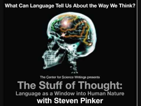 Steven Pinker: Language & Thought (I)