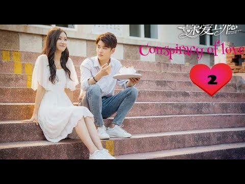 Conspiracy Of Love 2019  Ep  2  Sub Indo