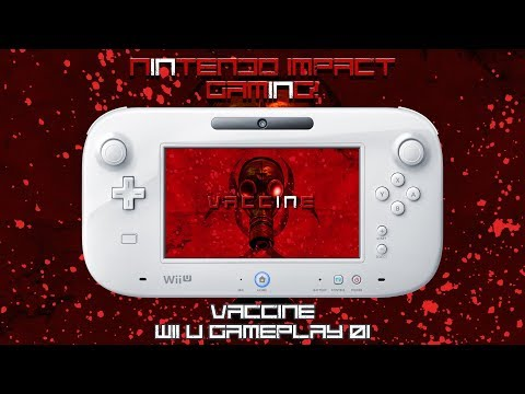 Vaccine Wii U Gameplay