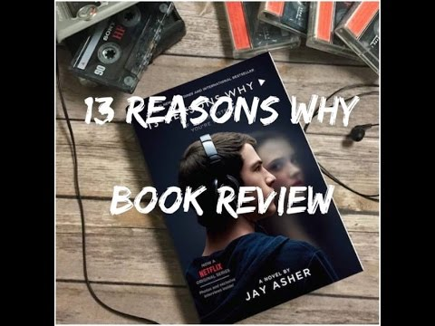 13 Reasons Why Book Review Youtube