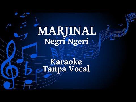 Marjinal - Negri Ngeri Karaoke