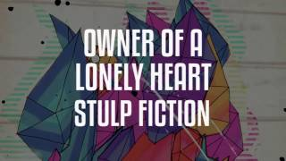 Stulp Fiction - Owner of a lonely Heart (Extended Version)
