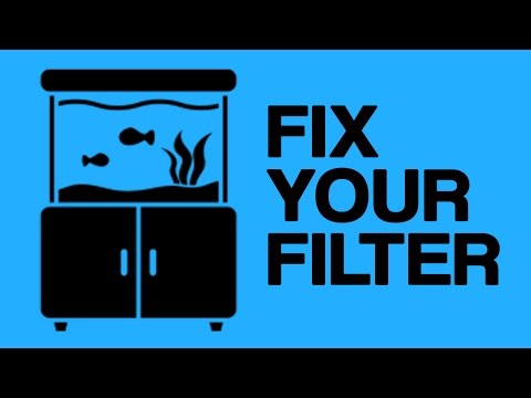 HOW TO: Fix Your Aquarium Filter