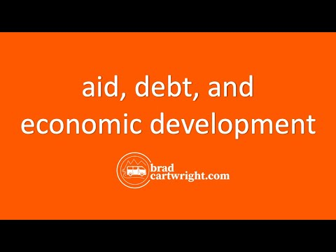 Aid, Debt, and Economic Development Series:  Introduction and Overview