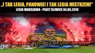 """""""I tak Legia, panowie! I tak Legia mistrzem!"""": Legia Warszawa - Piast Gliwice 04.05.2019"""