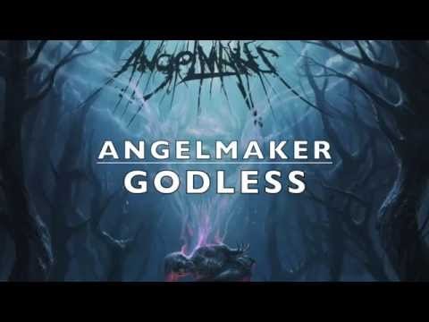 AngelMaker - Godless (Lyric Video)