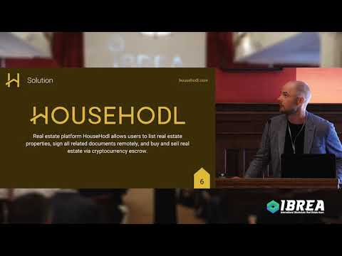 Startup Demo: HouseHodl Bitcoin Escrow For Purchasing Real Estate - IBREA Europe Summit 2018