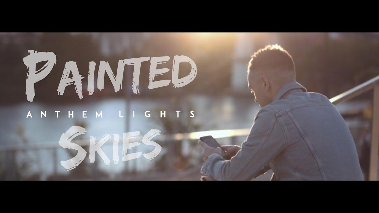 Painted Skies New Anthem Lights Original Album Kickstarter