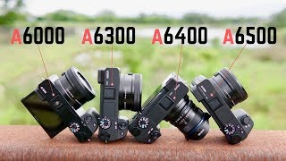 Sony A6000 vs A6300 vs A6400 vs A6500: A Buying Guide