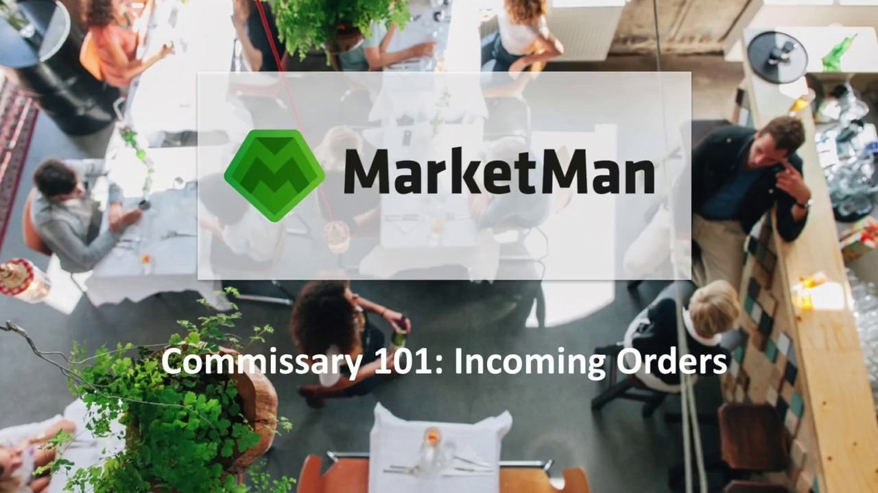Commissary: Incoming Orders