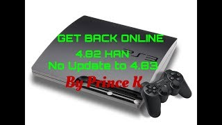 How To Sign in Online with PS3 HAN 4.82 Bypass 4.84 Update