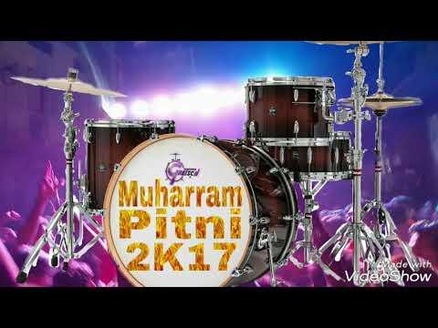 New Muharram Pitni 2K17 || Suno Ghor Se Mix ||