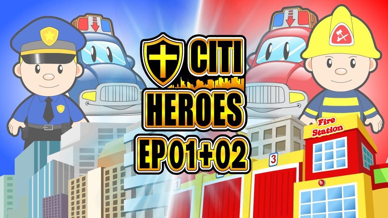 """Citi Heroes EP01+02 """"Policeman + Fireman"""""""