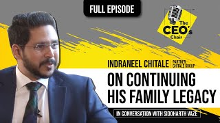 [FULL EPISODE] - Siddharth Vaze in conversation with Mr. Indraneel Chitale | The CEO's Chair