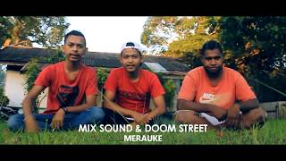 for DXH CREW from Merauke || Doom Street & Mix Sound