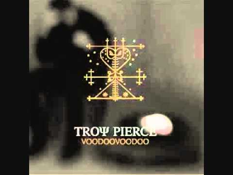 Troy Pierce - Slap In The Space