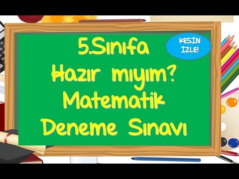 5.Sınıfa Hazırlık Matematik Deneme Sınavı-Yardımcı Öğretmen