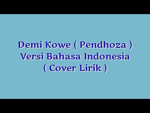 demi-kowe-(-pendhoza-)-versi-bahasa-indonesia