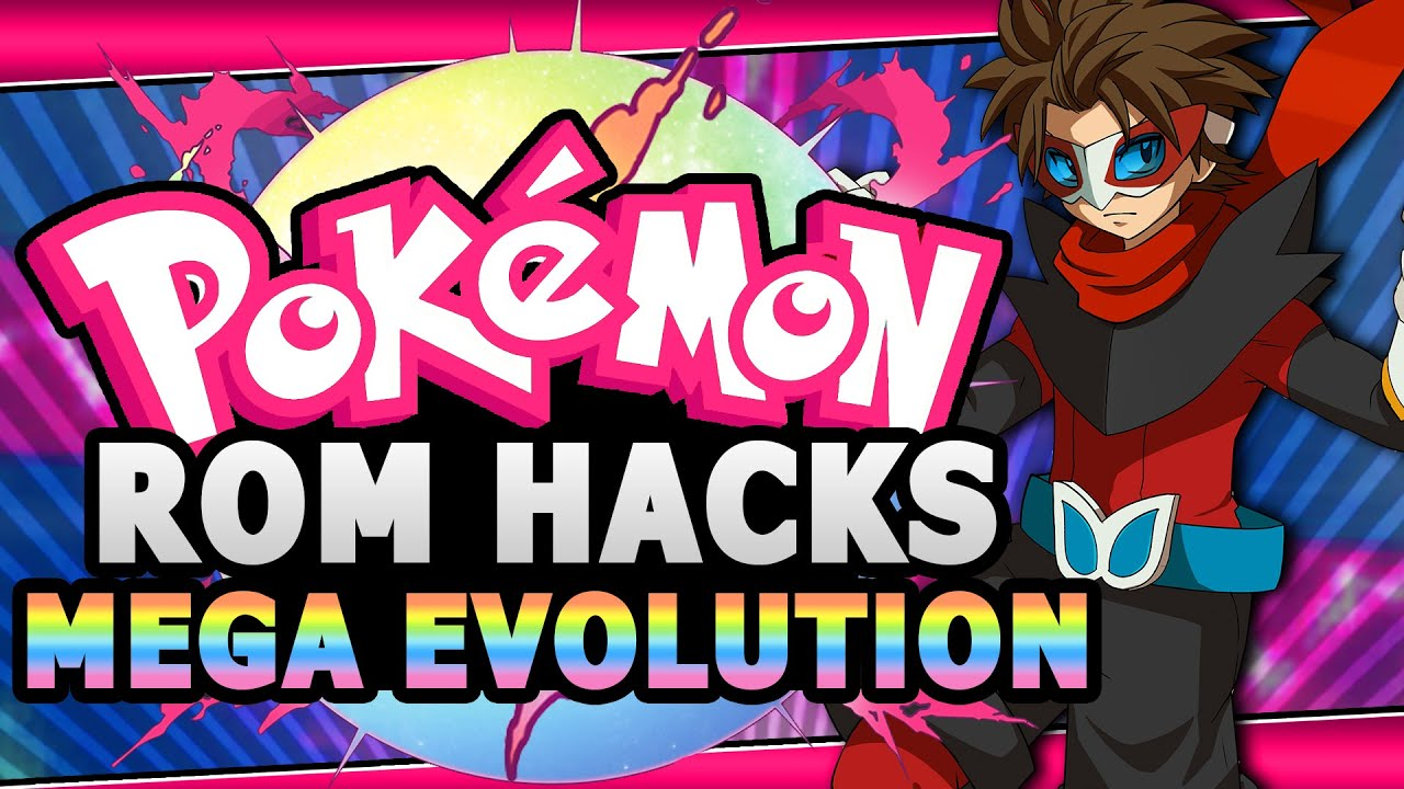Top 5 best pokemon rom hacks with mega evolution youtube