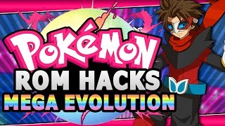 Top 5 BEST Pokemon Rom Hacks With Mega Evolution
