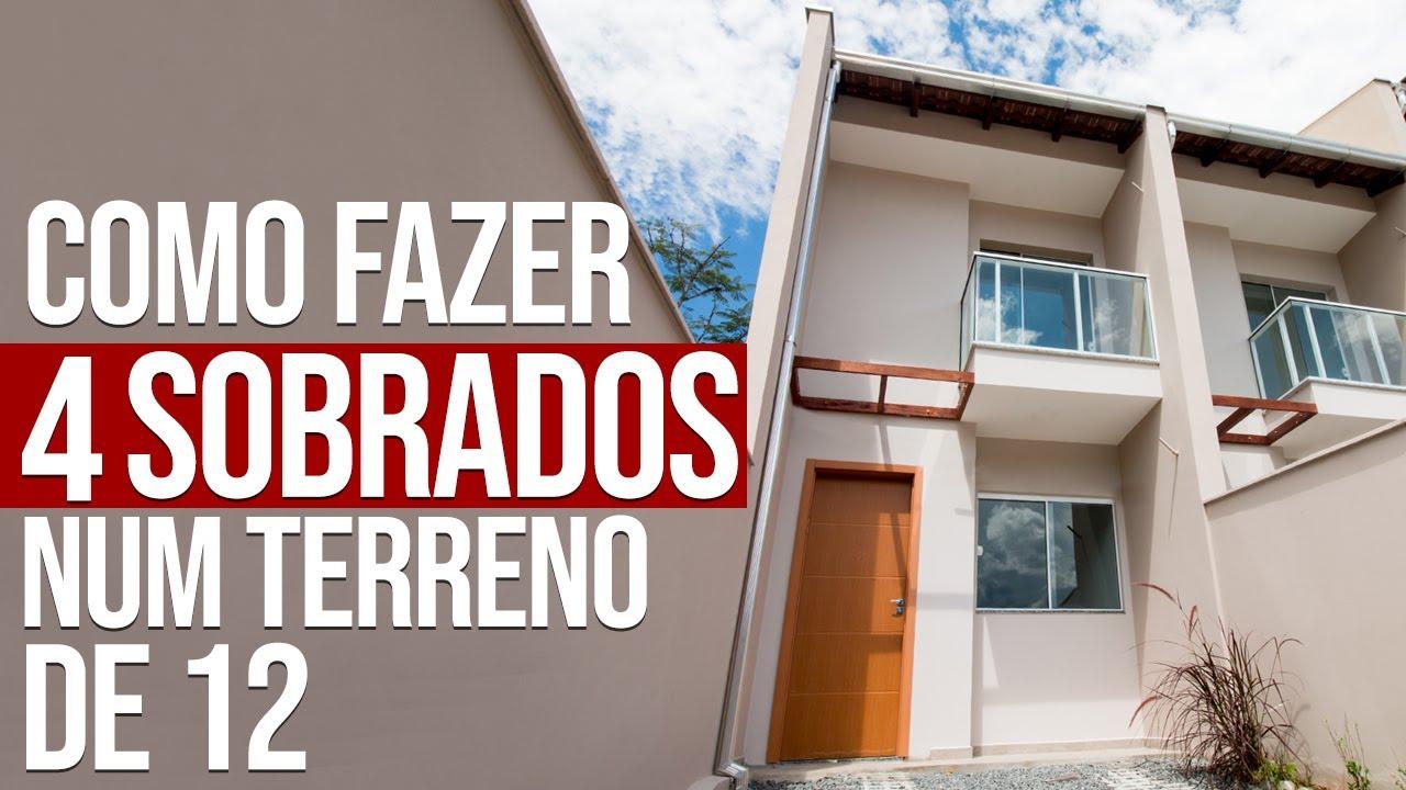 Download COMO FAZER 4 CASAS NUM TERRENO DE 12 DE FRENTE