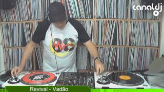 Download DJ Vadão - Programa Revival - 20.10.2016 ( Bloco 3 ) MP3 song and Music Video