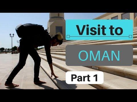 Visit to Oman | Travel vlog to Arab | Part 1