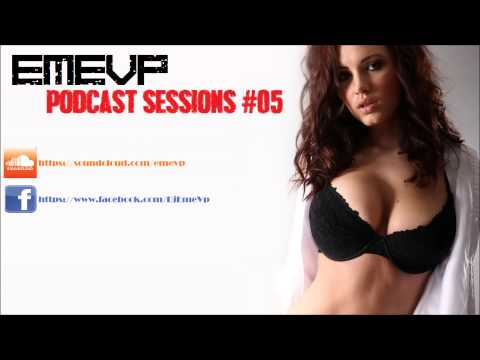 EMEVP- Podcast sessions #05|Summer Electro, progressive and commercial house 2013| Best HD HQ SONGS