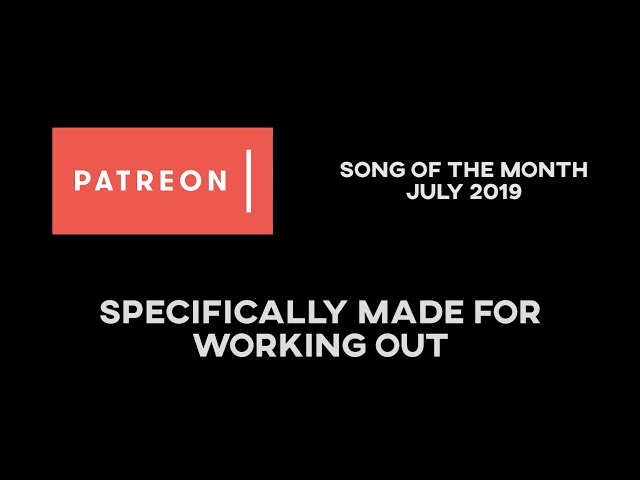 Faderhead - Patreon Song Of The Month July 2019