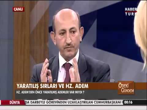 Öteki Gündem Yaratılış sırları ve Hz Adem Prof Dr Mehmet Oku
