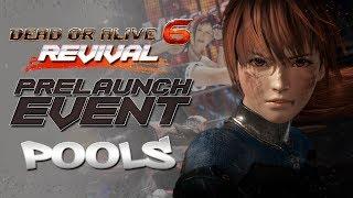 Dead or Alive 6 Pre-release Tournament: Part 1- Pools