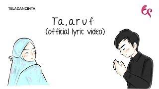 Download lagu Anandito Dwis - Ta'aruf | Animation Version (Official Lyric Video) | #Singlelillah Part 3
