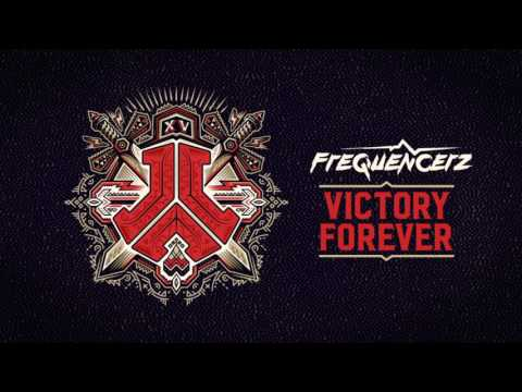 Frequencerz - Victory Forever (Official Defqon.1 2017 Anthem Full Version)