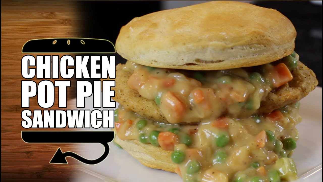 How To Make A Chicken Pot Pie Sandwich HellthyJunkFood Style - YouTube