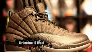 Air Jordan 12 Wool Complete Authentic Unboxing Review + On Foot!!!