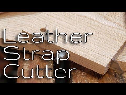 DIY Leather Strap Cutter