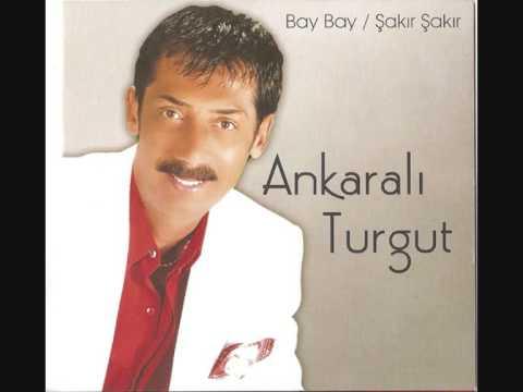 Ankarali Turgut Beni görmek icin gelme (yeni)