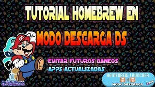 Tutorial Homebrew Launcher en Modo Descarga DS y evitar futuros baneos