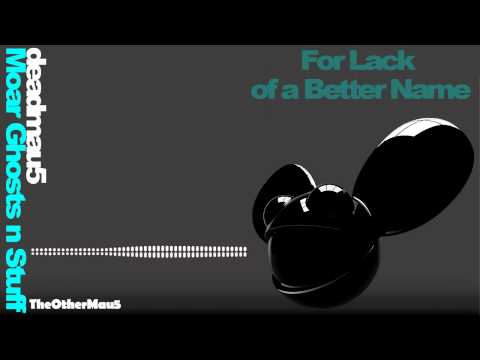 Deadmau5 - Moar Ghosts 'n Stuff || HD