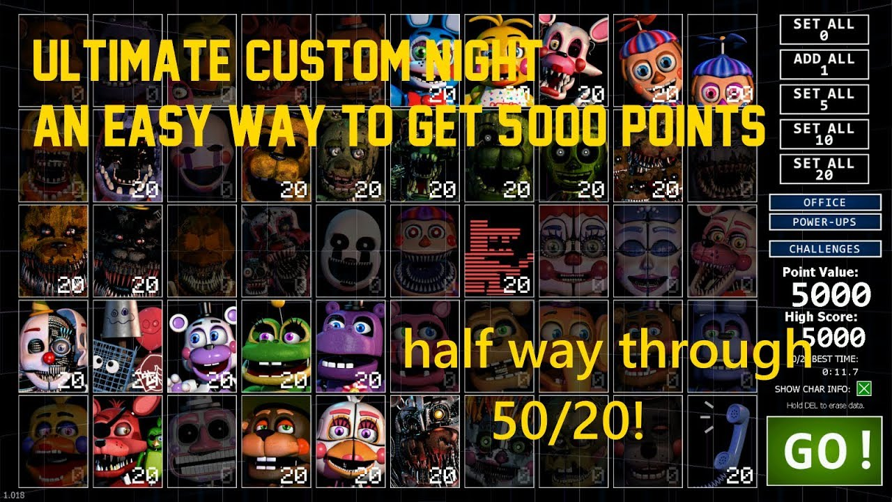 Ultimate Custom Night - An easy way to get 5,000 points (Half way through  50/20!!)