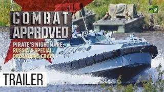 A Pirate's Nightmare: Russia's Special Operations Craft (Trailer) Premiere 19/11