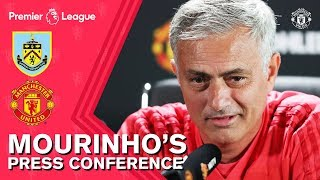 Jose Mourinho Press Conference | Burnley v Manchester United