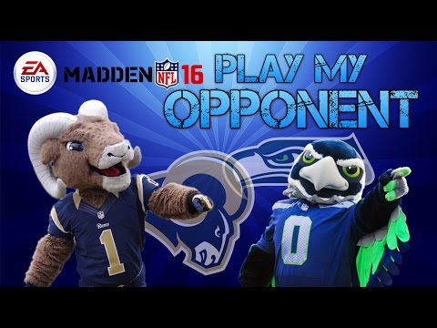 MADDEN 16 - PLAY MY OPPONENT - Rams vs. Seahawks (2) (Cameo by Rams Mascot RAMPAGE)
