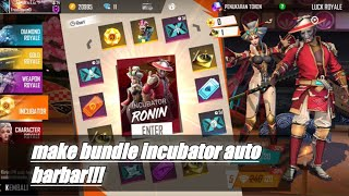 Make bundle incubator Auto Barbar!! | Free Fire indo